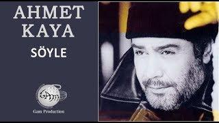 Söyle (Ahmet Kaya)