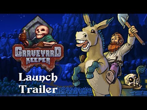 Graveyard Keeper Launch Trailer - PC Xbox One Mac Linux thumbnail