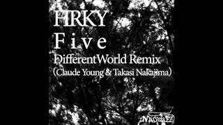 HRKY - Five (Different World Remix)
