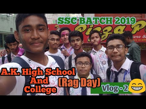 Rag Day A.k. High School And College | SSC BATCH 2019 |  Vlog-2