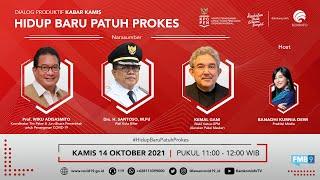 LIVE: DIALOG PRODUKTIF KABAR KAMIS   HIDUP BARU PATUH PROKES