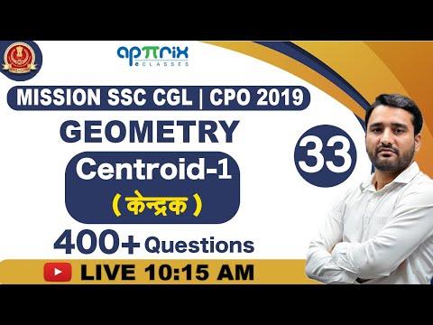 10:15 AM   Geometry   Centroid   Mission SSC CGL/CPO 2019   Maths   Ashish Sir   33