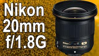 Объектив Nikon 20mm f/1.8G ED AF-S Nikkor Отзыв Пользователя. Отличный широкоугольный объектив