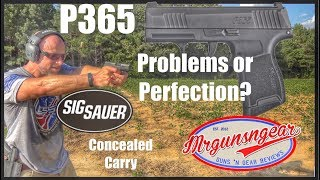 Sig Sauer P365 9mm Handgun Review: Concealed Carry Game Changer Or Unreliable Junk?