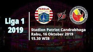 VIDEO: Live Streaming Liga 1 2019 Persija Jakarta Vs Semen Padang Rabu (16/10) Pukul 15.30 WIB