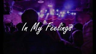 Drake - In My Feelings (Clean Lyrics)