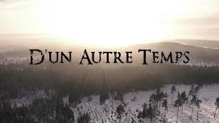 D'un Autre Temps - Nos Mémoires (Teaser 2018)