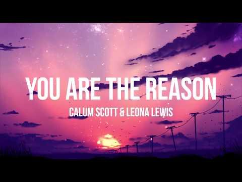 Calum Scott & Leona Lewis - You Are The Reason (Duet Version) - (Lyrics/Lyrics Video)