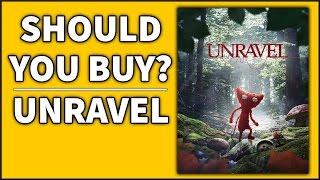 Unravel - Should You Buy?