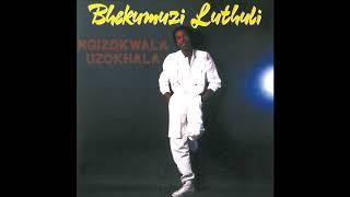 Bhekumuzi Luthuli   Umabambezela