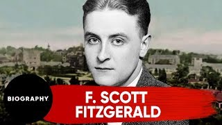 F. Scott Fitzgerald | The Great American Writer | Biography