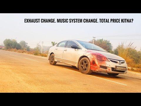 Honda Civic Music System. Exhaust. Total price Kitna?
