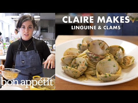 Claire Makes Linguine and Clams   From the Test Kitchen   Bon Appetit