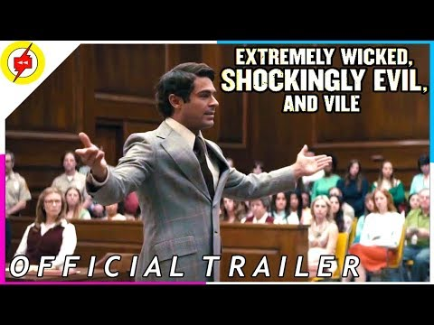 Extremely Wicked, Shockingly Evil and Vile[2019] | Official Trailer #2