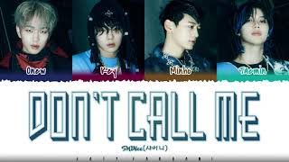 SHINee - 'DON'T CALL ME' Lyrics [Color Coded_Han_Rom_Eng]