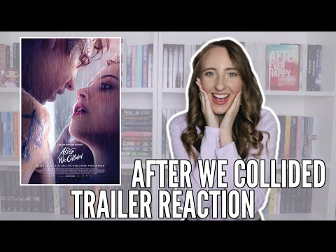 After We Collided Trailer Reaction