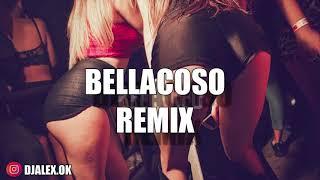BELLACOSO REMIX   RESIDENTE ✘ BAD BUNNY ✘ DJ ALEX [FRANCESITA REMIX]