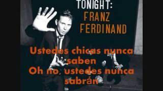 No you girls // franz ferdinand (TRADUCIDA)