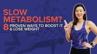 Slow Metabolism? 8 Proven Ways to Boost It & Lose Weight | Joanna Soh