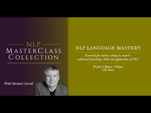 NLP Language Mastery with Michael Carroll