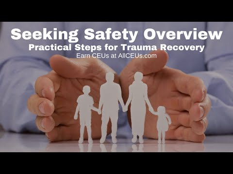 Seeking Safety Overview: Trauma Informed Care Series - YouTube