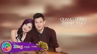 Đi Về Phía Thinh Lặng - Quang Dũng Ft. Thanh Thảo (Audio Version)