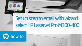 Hp Laserjet Pro Mfp M329 M428 M429 M479 Set Up Scan To Email Hp Customer Support
