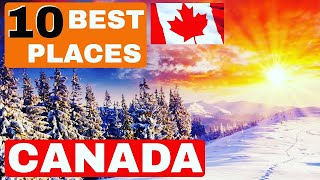 10 BEST PLACES TO LIVE IN CANADA - JOBS, AFFORDABLE, FAMILY, WEATHER