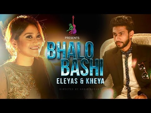 Bhalobashi | ভালোবাসি | Eleyas | Kheya | Bangla new song 2017  downoad full Hd Video