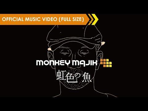 MONKEY MAJIK - 虹色の魚【Official Music Video】