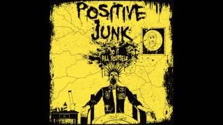 Positive Junk - Suicide (A Better Way)