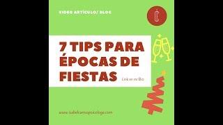 ¡7 Tips para Épocas de Fiestas! + Regalo