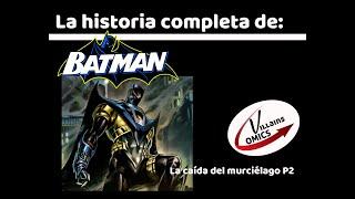 Batman La caída del murciélago Segunda parte