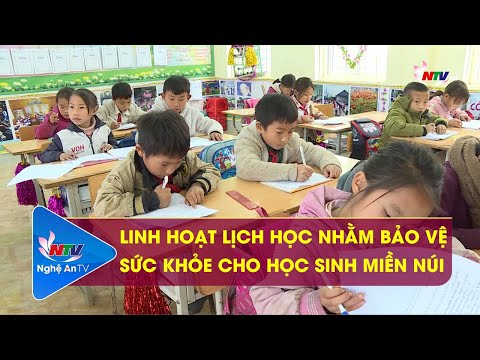 Linh hoạt lịch học nhằm bảo vệ sức khỏe cho học sinh miền núi (NTV)