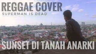 HUMANESA - SUNSET DI TANAH ANARKI (Reggae Cover)