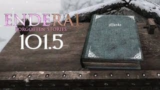 Enderal: Forgotten Stories - 101.5 - The Butcher Of Ark 8 [Skyrim Mod]
