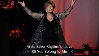 Anita Baker Rhythm of Love 08 You Belong to Me