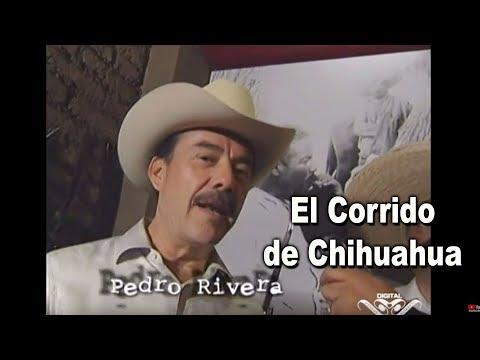El Corrido de Chihuahua con Pedro Rivera