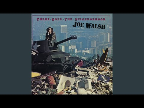 download mp3 mp4 Joe Walsh There Goes The Neighborhood, download Joe Walsh There Goes The Neighborhood free, download mp3 video klip Joe Walsh There Goes The Neighborhood