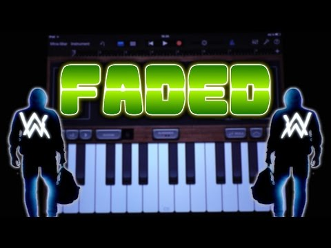 Alan Walker – Faded (GARAGEBAND TUTORIAL)