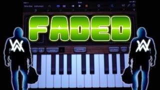Alan Walker - Faded (GARAGEBAND TUTORIAL)