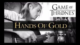 Hands Of Gold - Ed Sheeran (Game Of Thrones Season 7 Acoustic by Gedeon)