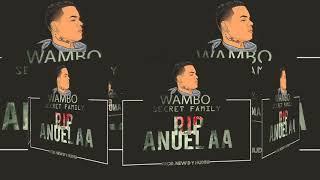 Wambo- Rip Anuel Aa- Secret Family-Tiraera Para Anuel Aa Prod Por Gherah Beatz