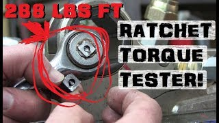 How Much Torque?   Broaching squares to test RATCHETS!