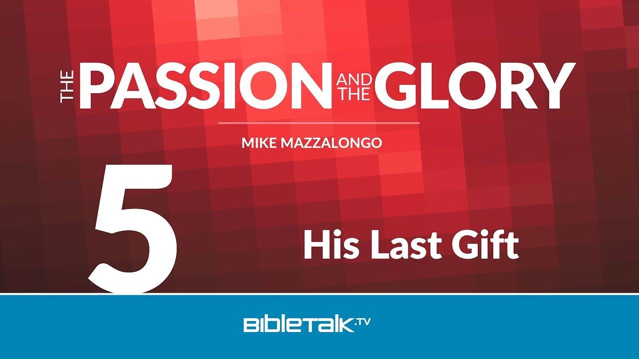 5. His Last Gift