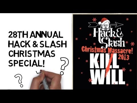 Hack and Slash Christmas 2013 - Hack's Last Show!