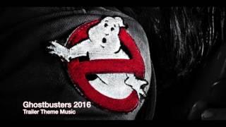 Ghostbusters 2016 Trailer Theme Music MOKU