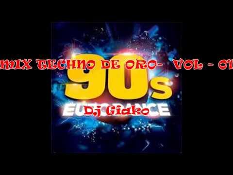 MIX TECHNO DE ORO – VOL 01 – [DJ GIAKO]