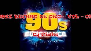 Mix Techno De Oro - Vol 01 - Dj Giako