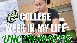 COLLEGE WEEK IN MY LIFE | UNC CHARLOTTE